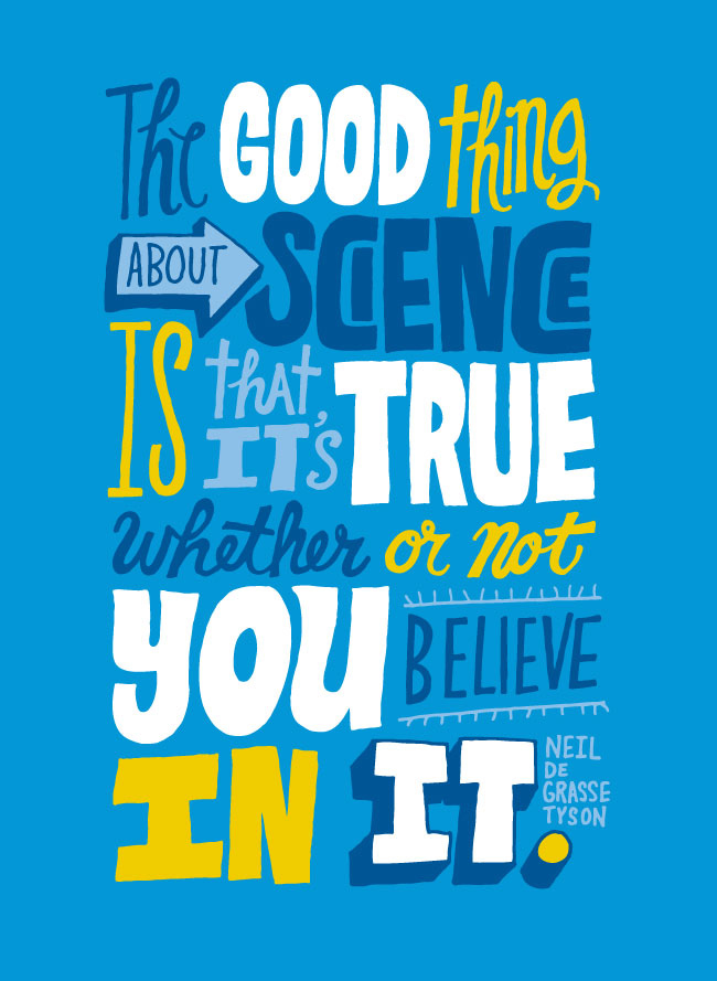 the good thing about science is that it s true whether or